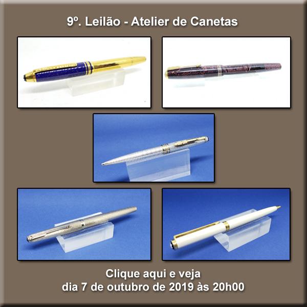 9º. Leilão Atelier de Canetas - 07/10/2019 - 20h00