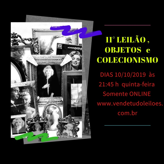 11  LEILÃO DE OBJETOS e COLECIONISMO