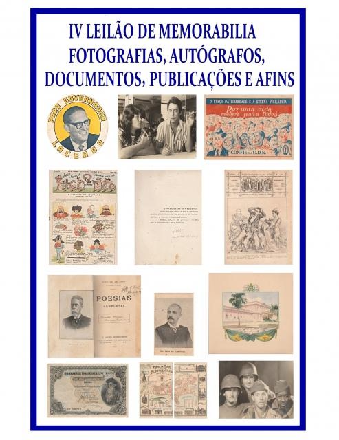 IV LEILÃO DE MEMORABILIA - FOTOGRAFIAS, AUTÓGRAFOS, DOCUMENTOS, PUBLICAÇÕES E AFINS.