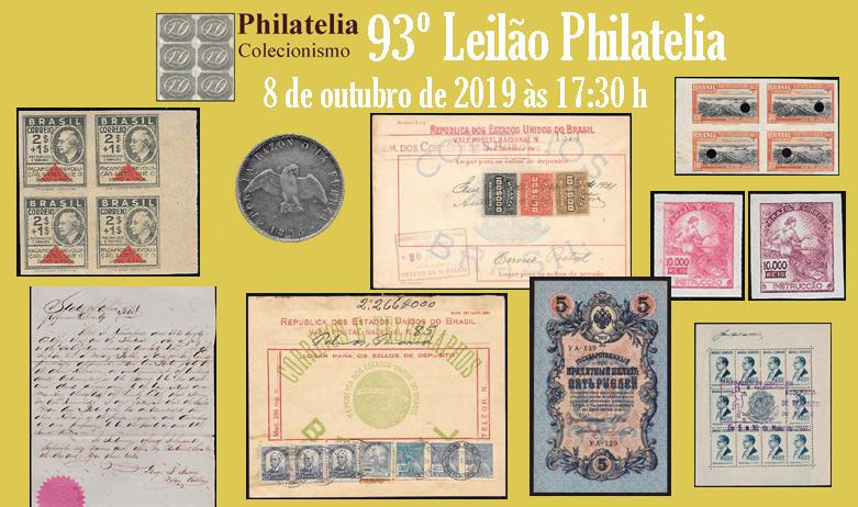 93º Leilão de Filatelia e Numismática - Philatelia Selos e Moedas
