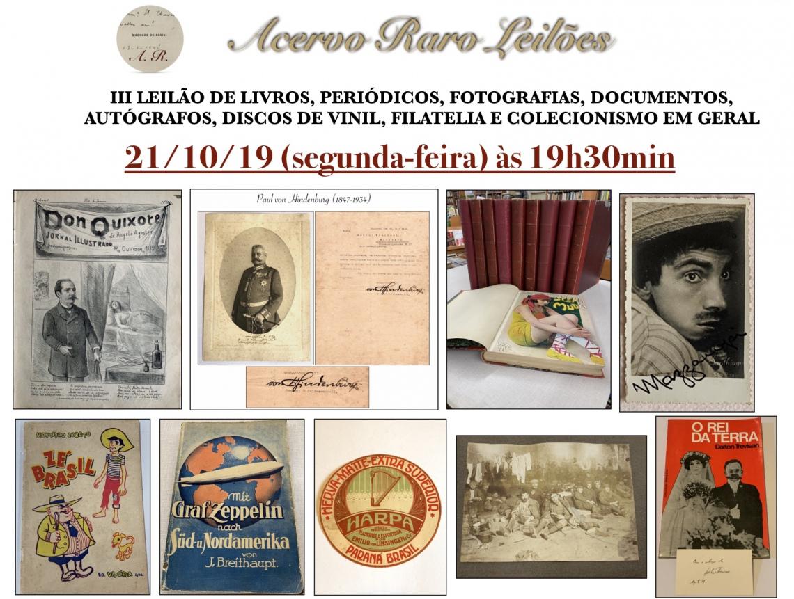 III LEILÃO DE LIVROS, FOTOGRAFIAS, DOCUMENTOS, AUTÓGRAFOS, DISCOS DE VINIL, FILATELIA E COLECIONISMO