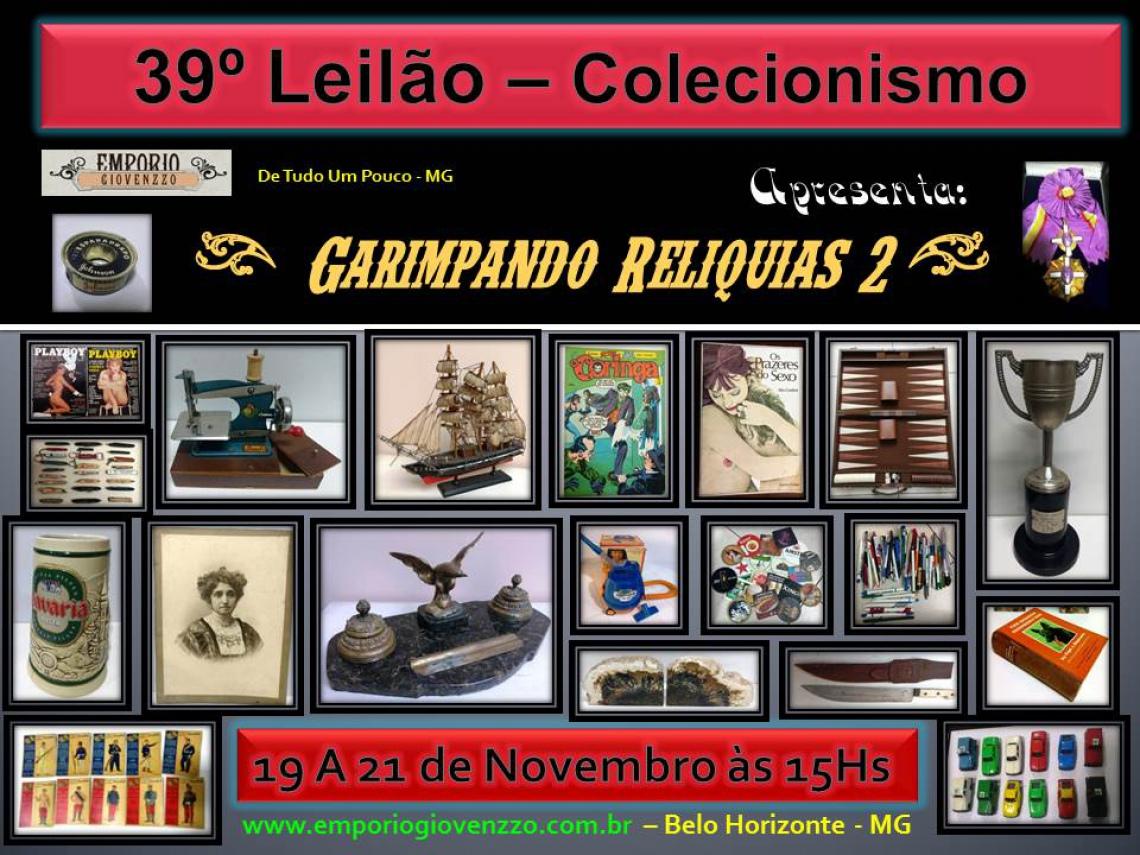 39º LEILÃO DE  COLECIONISMO  & ETC MG