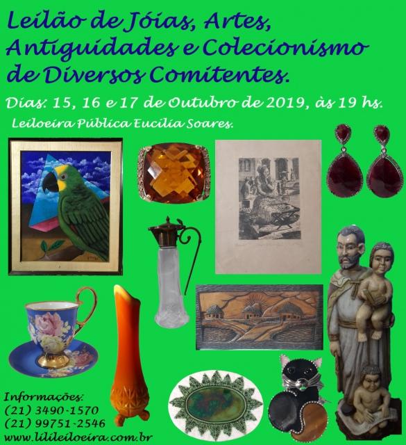 LEILÃO DE JÓIAS, ARTES, ANTIGUIDADES E COLECIONISMO DE DIVERSOS COMITENTES.