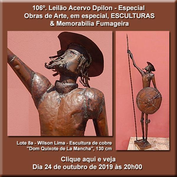 106º Leilão de Obras de Arte - em Especial - ESCULTURAS  e Memorabilia Fumageira - 24/10/2019 às 20h
