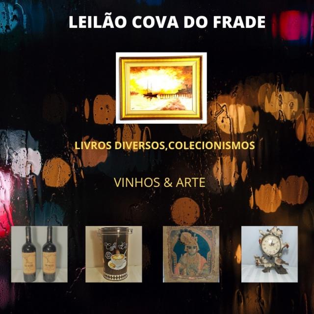 LEILÃO COVA DO FRADE-LIVROS DIVERSOS, COLECIONISMO , VINHOS & ARTE