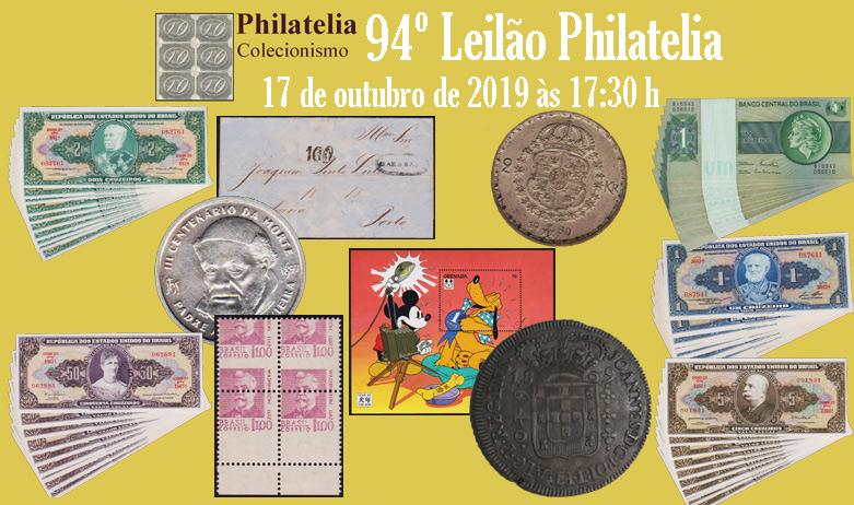 94º Leilão de Filatelia e Numismática - Philatelia Selos e Moedas