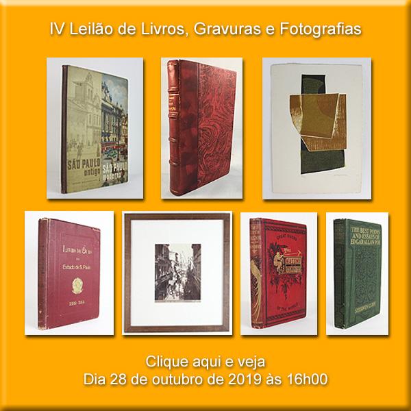 IV Leilão de Livros, Gravuras e Fotografias - 28 de outubro de 2019 às 16h00