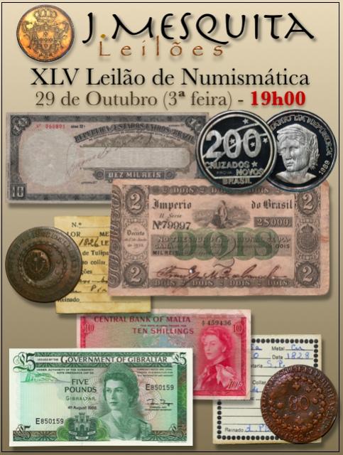 XLV Leilão J.Mesquita -  Especial de Numismática