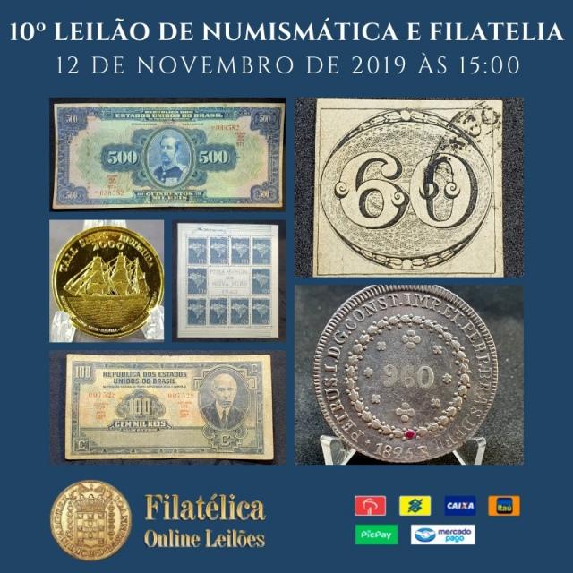 10º LEILÃO DE NUMISMÁTICA E FILATELIA - FILATÉLICA ONLINE LEILÕES