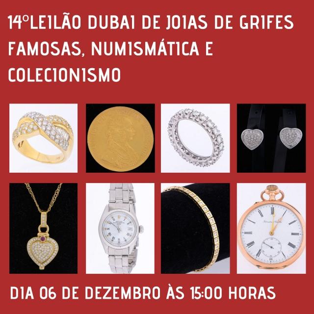 14º LEILÃO DUBAI DE JOIAS DE GRIFES FAMOSAS, NUMISMÁTICA E COLECIONISMO.