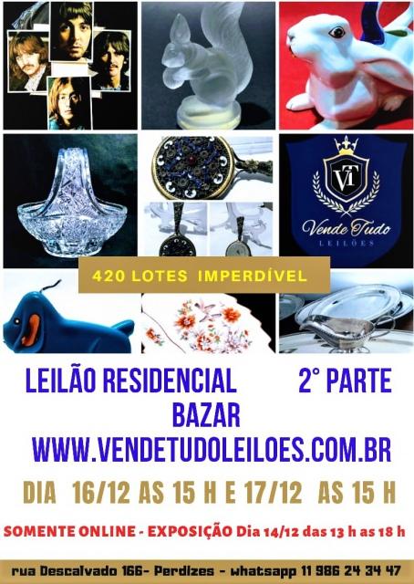 LEILÃO RESIDENCIAL 2 PARTE BAZAR