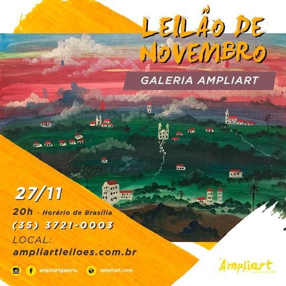 LEILÃO DE NOVEMBRO GALERIA AMPLIART