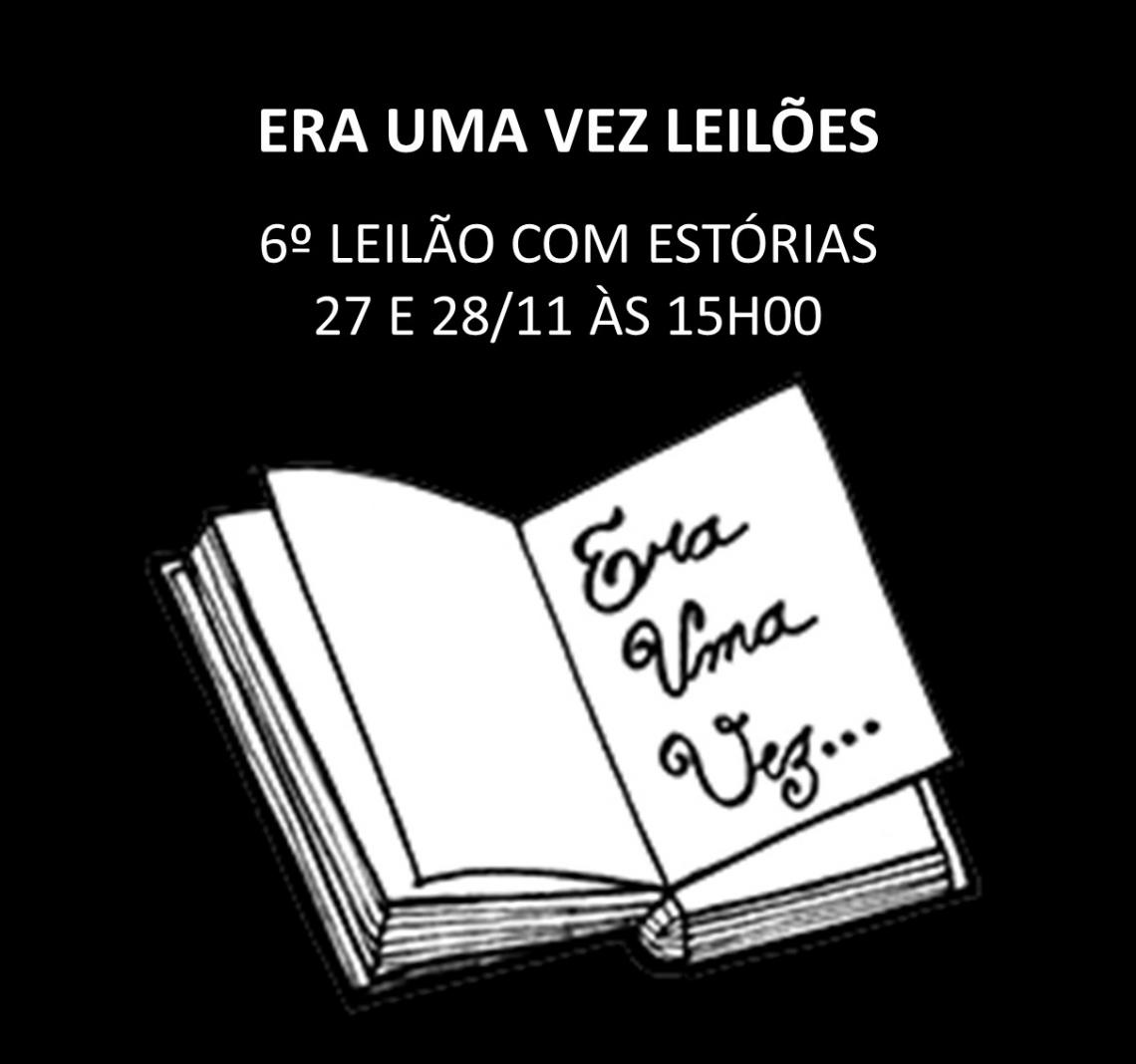 6º LEILÃO COM ESTÓRIAS - ARTE, COLECIONISMO, CURIOSIDADES COM OPORTUNIDADES - 27 e 28/11/2019 -  15h