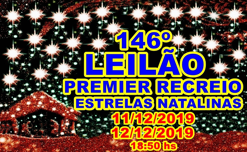 146º-LEILÃO PREMIER RECREIO-SELEÇÃO NATALINA