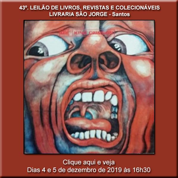 43º Leilão de Livros, Revistas e Colecionáveis - Livraria São Jorge - Santos 4 e 5/12/2019 - 16h30