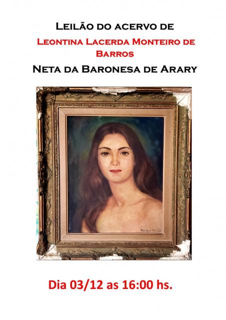 17º LEILÃO RG  - Acervo Leontina  Monteiro de Barros - NETA DA BARONESA DE ARARY - 03/12 ÀS 16h