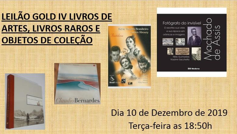LEILÃO GOLD IV LIVROS DE ARTES, LIVROS RAROS E OBJETOS DE COLEÇÃO