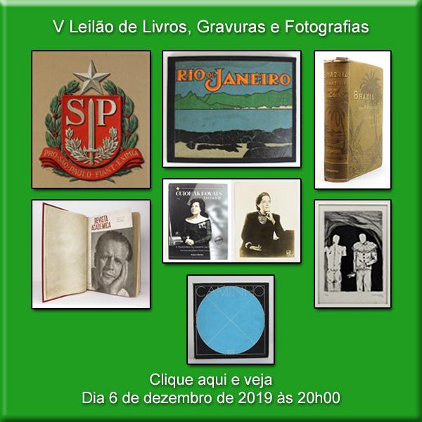 V Leilão de Livros, Gravuras e Fotografias - 6 de dezembro de 2019 às 20h00