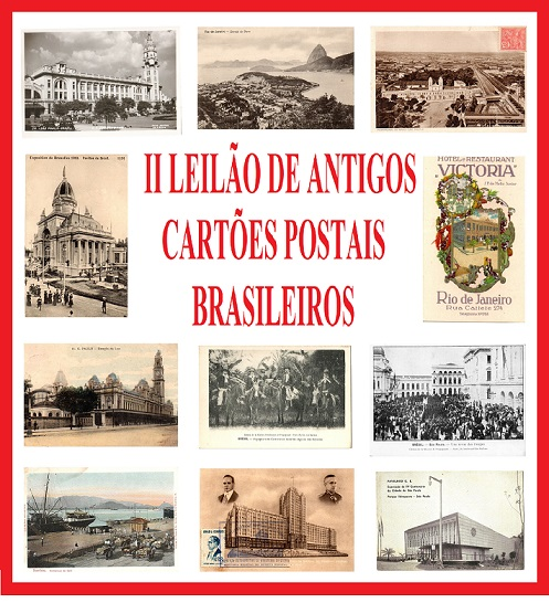 II LEILÃO ANTIGOS CARTÕES POSTAIS BRASILEIROS