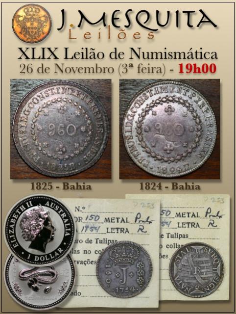 XLIX Leilão J.Mesquita - Especial de Numismática
