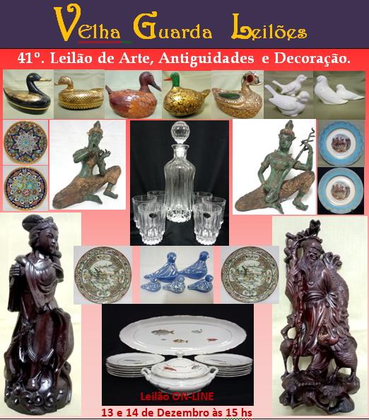 41º LEILÃO VELHA GUARDA LEILÕES - Arte, Antiguidades, Decoração e Colecionismo
