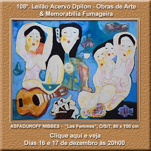 108º Leilão Acervo DPilon - Obras de Arte e Memorabilia Fumageira - 16 e 17/12/2019.