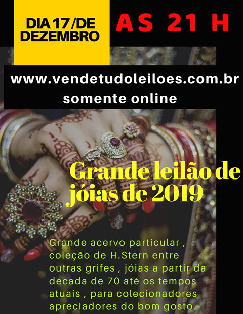 O GRANDE LEILÃO DE JOIAS DE 2019 - H STERN E OUTRAS GRIFES - GRANDE COLEÇÃO