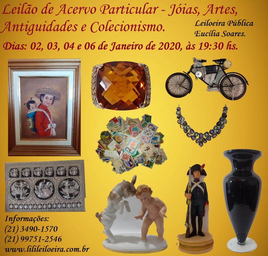 LEILÃO DE ACERVO PARTICULAR - JÓIAS, ARTES, ANTIGUIDADES E COLECIONISMO.