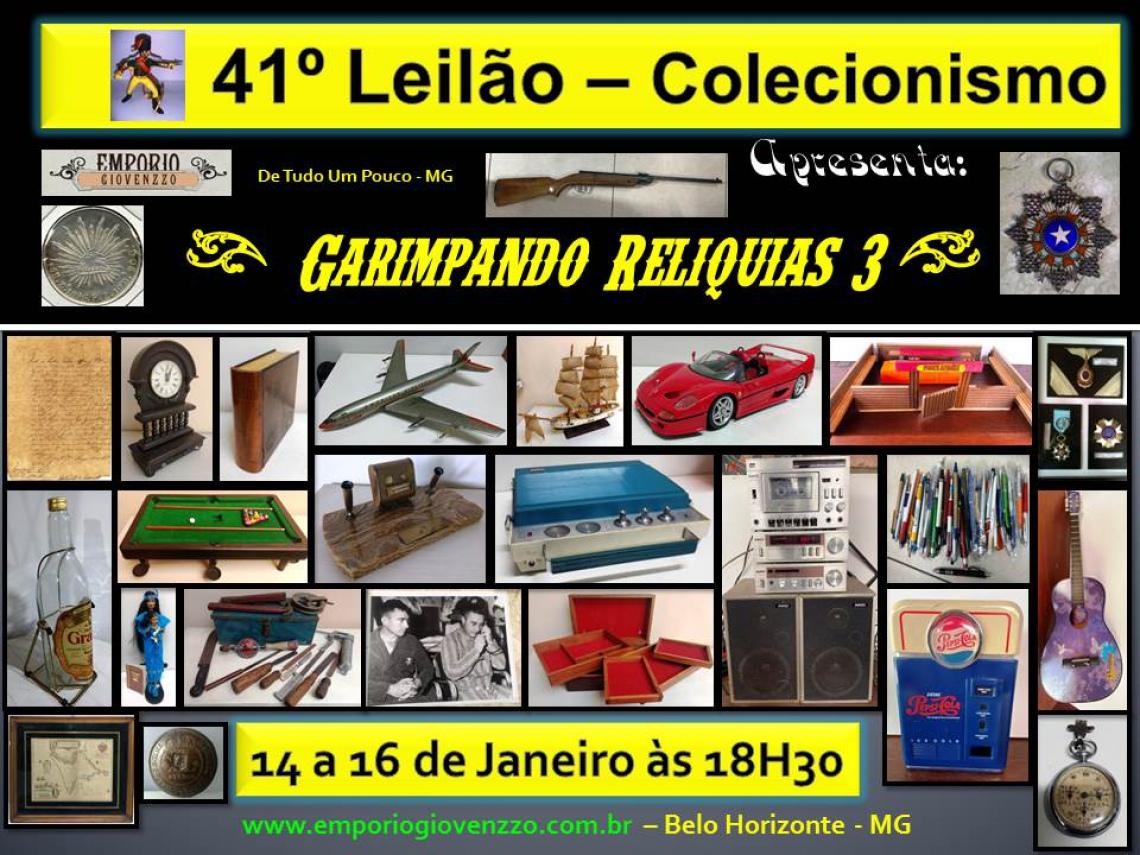 41º LEILÃO DE TUDO UM POUCO - MG - COLECIONISMO