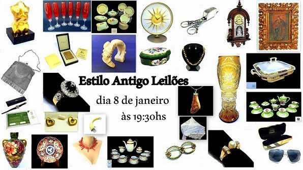 LEILÃO ESTILO ANTIGO DE ARTE, ANTIGUIDADES, JOIAS, COLECIONISMO E DECORAÇÃO