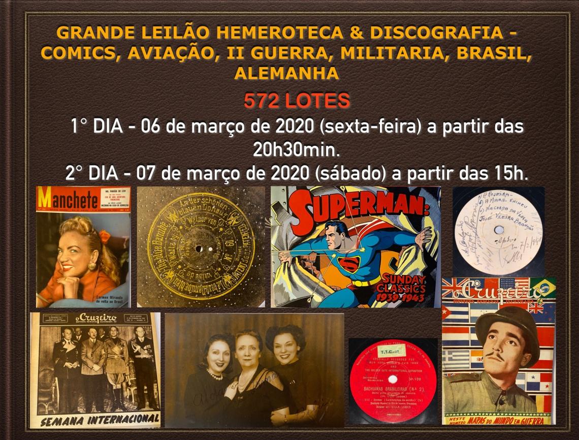 GRANDE LEILÃO HEMEROTECA & DISCOGRAFIA - COMICS, AVIAÇÃO, II GUERRA, MILITARIA, BRASIL, ALEMANHA
