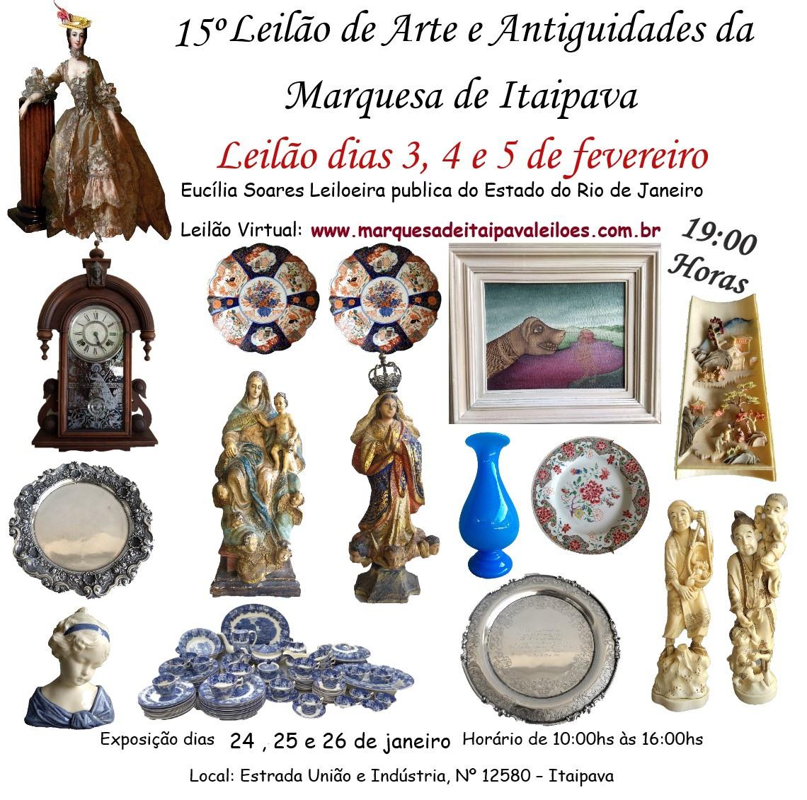 15º LEILÃO DE ARTE E ANTIGUIDADES  DA MARQUESA DE ITAIPAVA