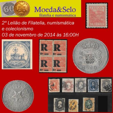 2º Leilão de Filatelia, Numismática e Colecionismo da Moeda&Selo