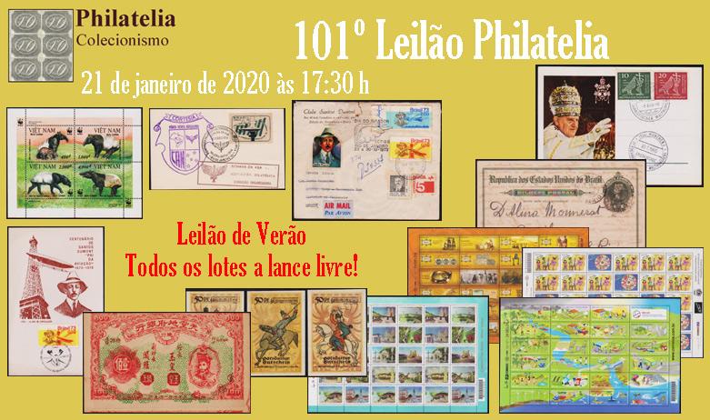 101º Leilão Philatelia Selos e Moedas (LEILÃO DE VERÃO - TUDO LIVRE)