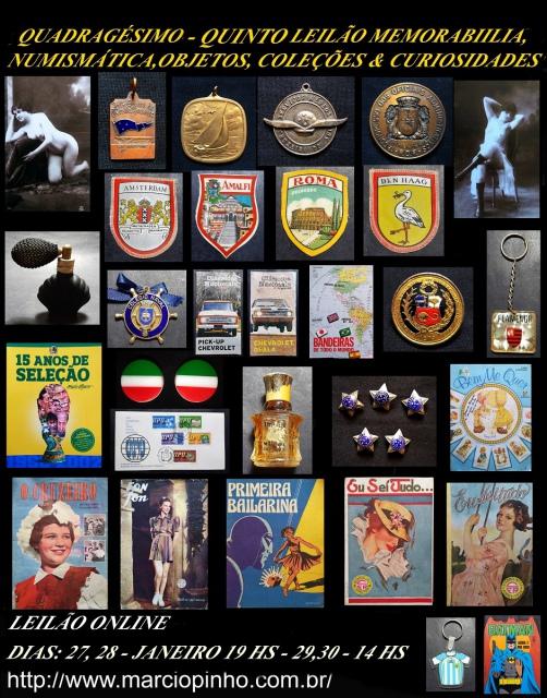 Quadragésimo Quinto Leilão Memorabilia, Numismática, Objetos, Coleções e Curiosidades
