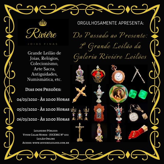 DO PASSADO AO PRESENTE: 2º GRANDE LEILÃO DA GALERIA RIVIÉRE LEILÕES