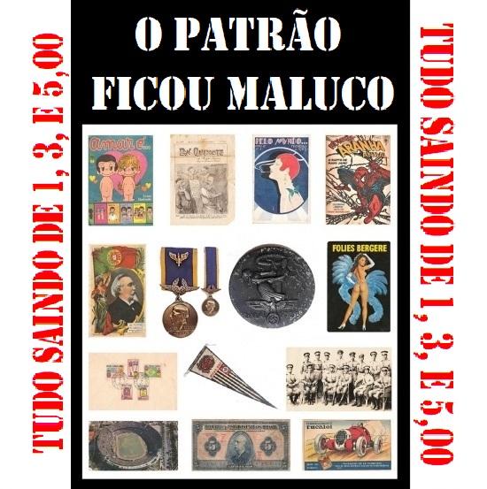 LEILÃO O PATRÃO FICOU MALUCO - COLECIONISMO