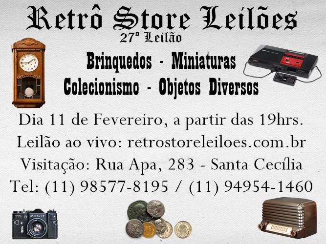 27º Leilão de Brinquedos, Miniaturas, Colecionismo e Objetos Diversos