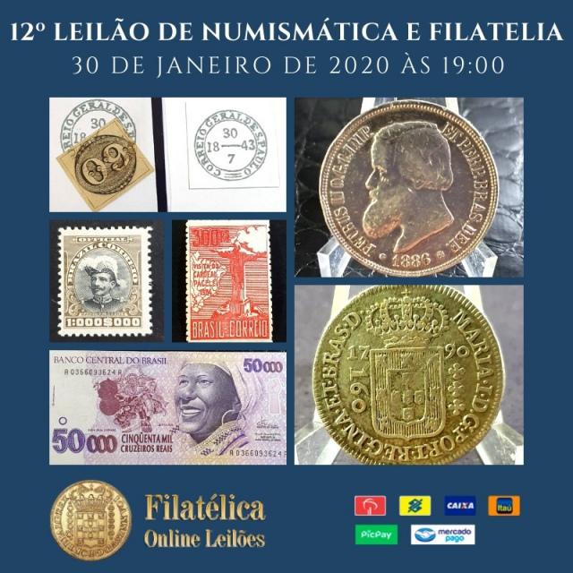 12º LEILÃO DE NUMISMÁTICA E FILATELIA - FILATÉLICA ONLINE LEILÕES