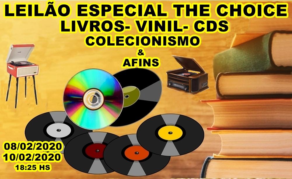 LEILÃO ESPECIAL THE CHOICE- LIVROS- VINIL- CDS- COLECIONISMO & AFINS.