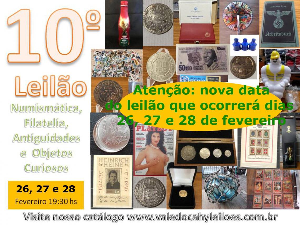 10º Leilão de Numismática, Filatelia, Antiguidades e Objetos Curiosos