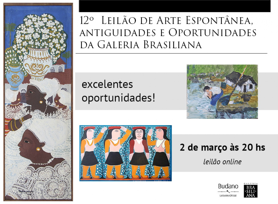 12º Leilão de Arte Espontânea e Oportunidades - Galeria Brasiliana