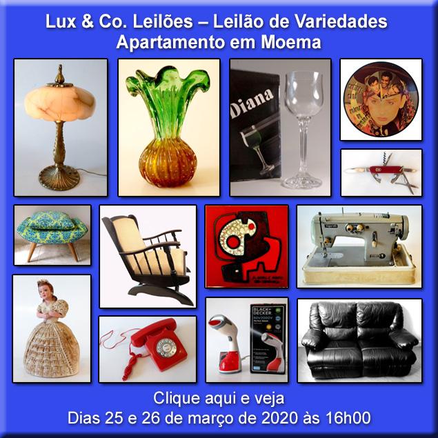 Lux & Co. Leilões  Leilão de Variedades - Apartamento em Moema - 25 e 26/03/2020 às 16h00