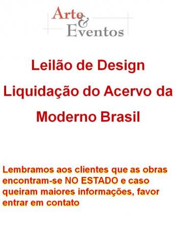 LEILÃO DE DESIGN - LIQUIDAÇÃO MODERNO BRASIL - PARTE II