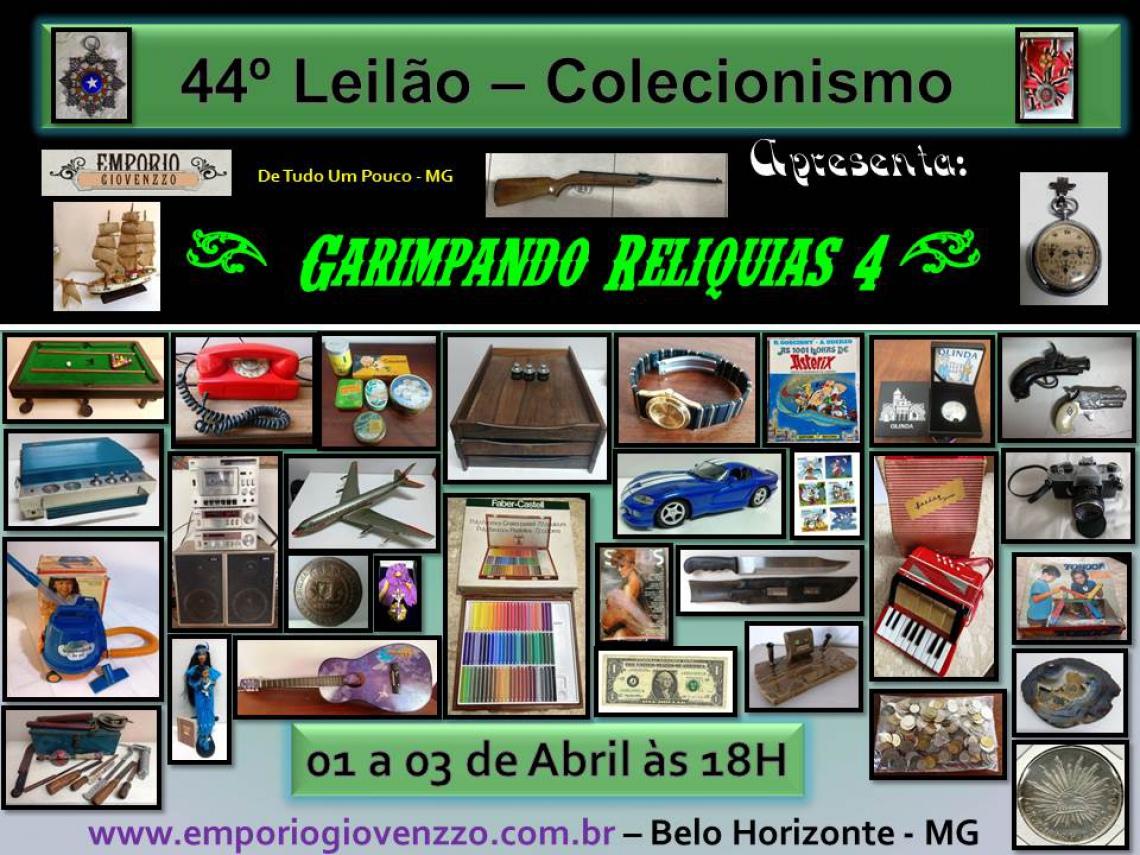 44º LEILÃO DE TUDO UM POUCO - MG - COLECIONISMO