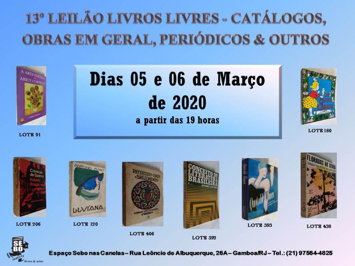 13º LEILÃO LIVROS LIVRES - CATÁLOGOS, OBRAS EM GERAL, PERIÓDICOS & OUTROS