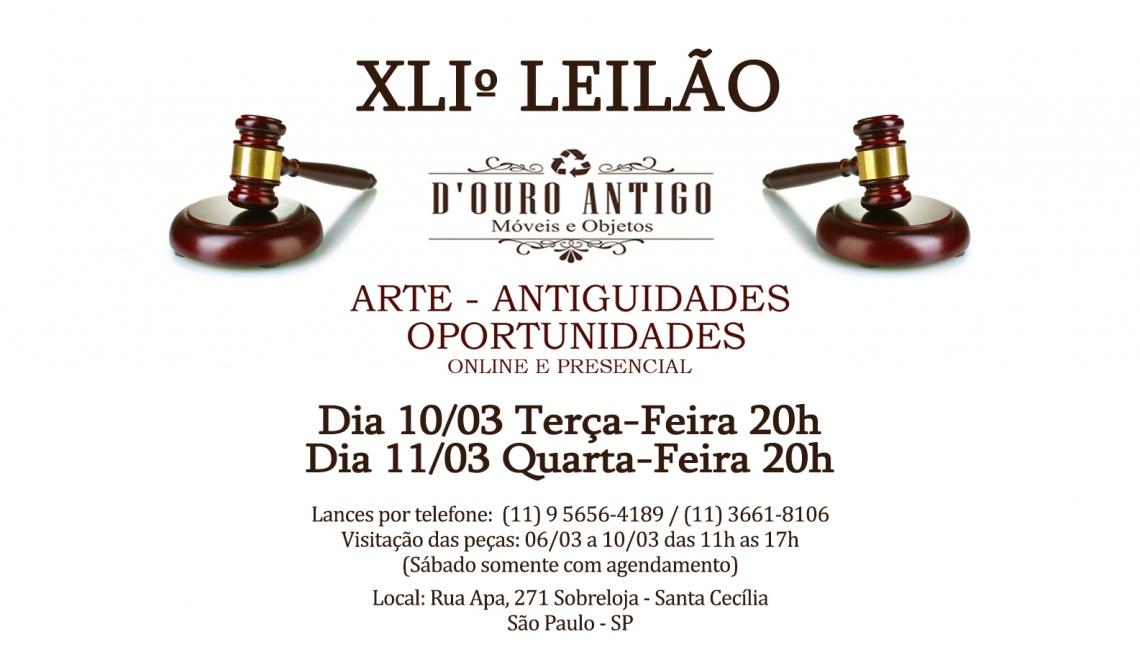 XLlº LEILÃO DE ARTE - ANTIGUIDADES - OPORTUNIDADES