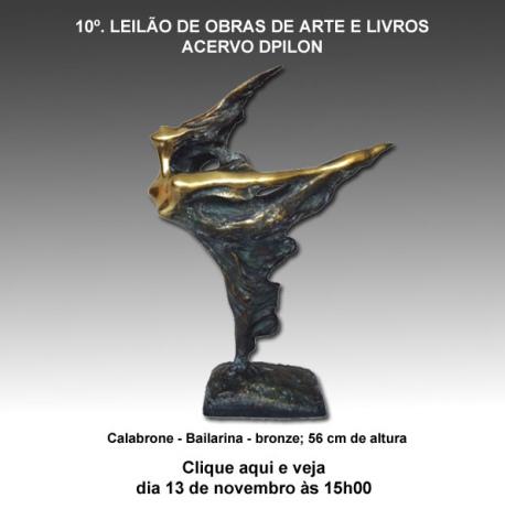 10º LEILÃO DE OBRAS DE ARTE E LIVROS - ACERVO DPILON - 13/11/2014