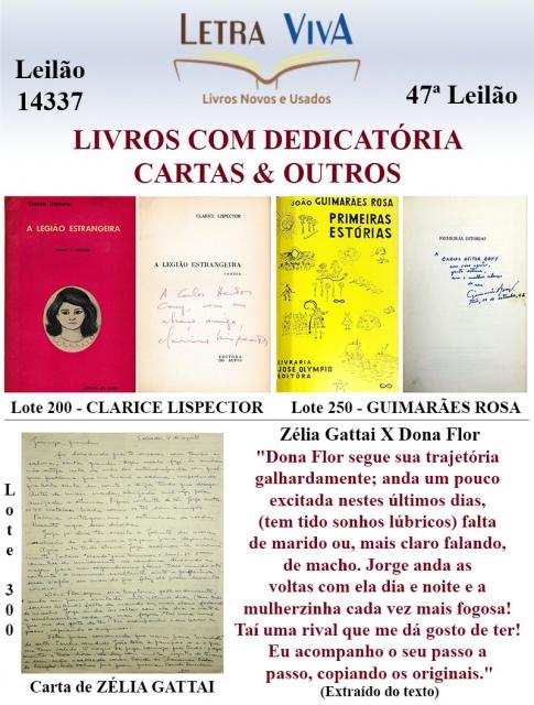 47º LEILÃO LETRA VIVA - LITERATURA BRASILEIRA COM DEDICATÓRIA, CARTAS, DOCUMENTOS & OUTROS.