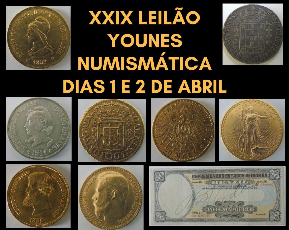 XXIX  LEILÃO YOUNES NUMISMÁTICA